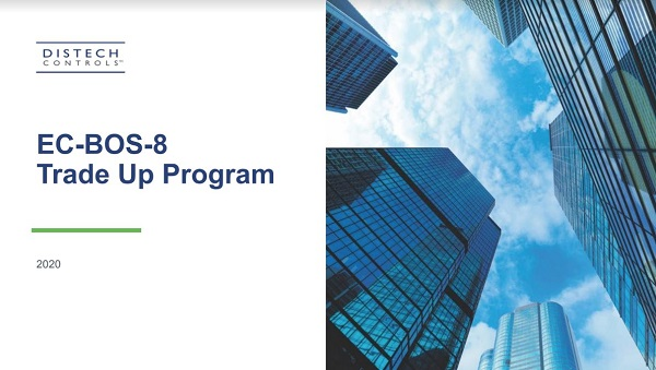 EC-BOS-8 Trade Up Program for Distech Building Automation Systems